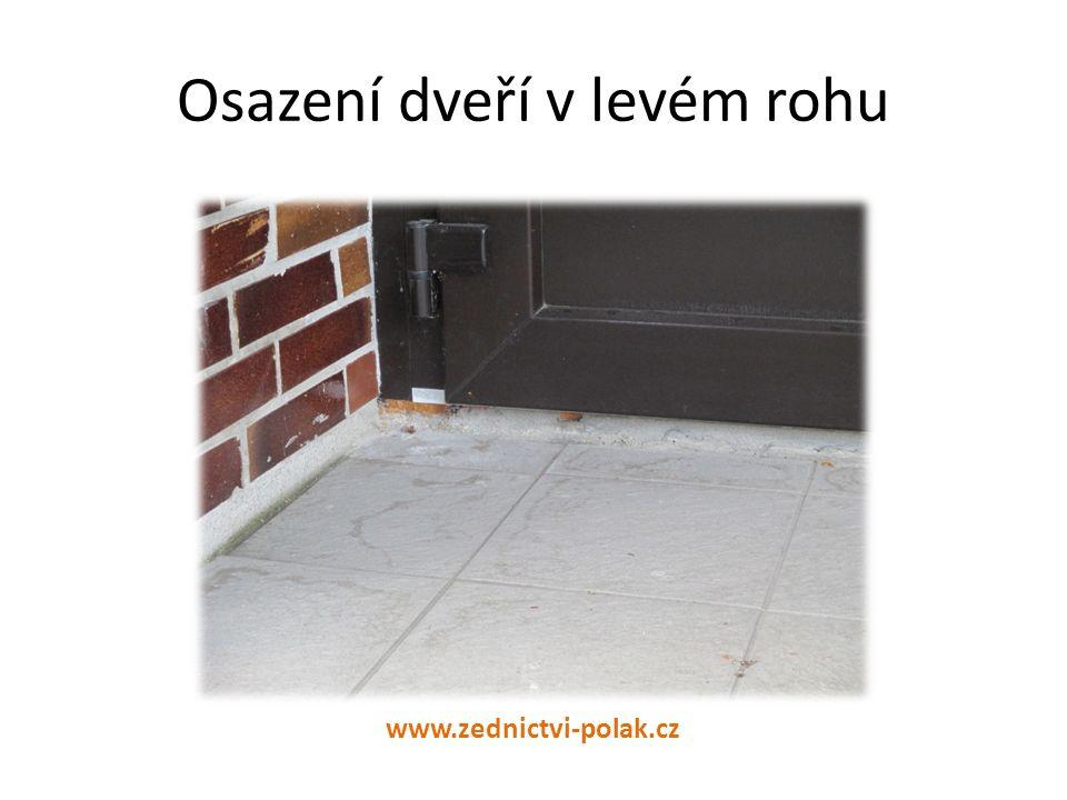 Osazení dveří v levém rohu