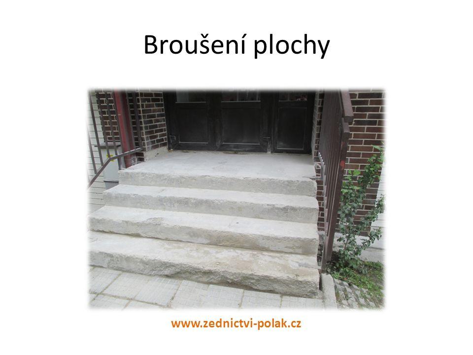 Broušení plochy www.zednictvi-polak.cz