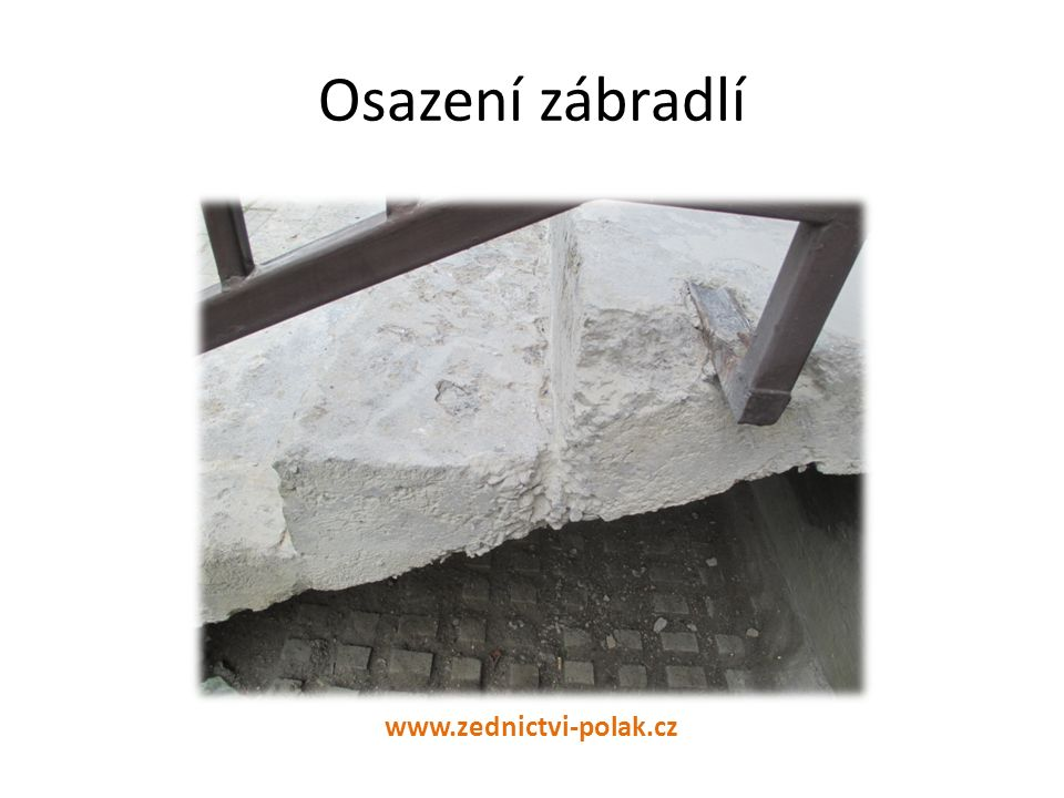 Osazení zábradlí www.zednictvi-polak.cz