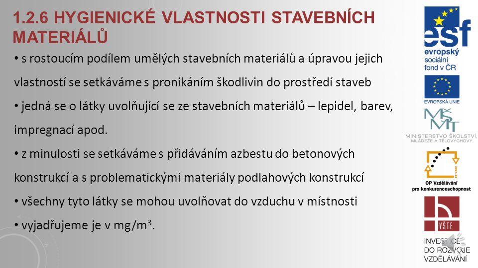 1.2.6 hygienické vlastnosti stavebních materiálů