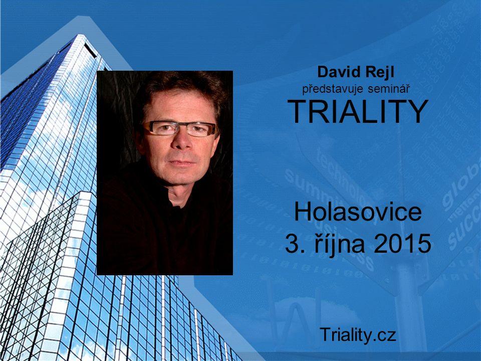 TRIALITY Holasovice 3. října 2015 Triality.cz