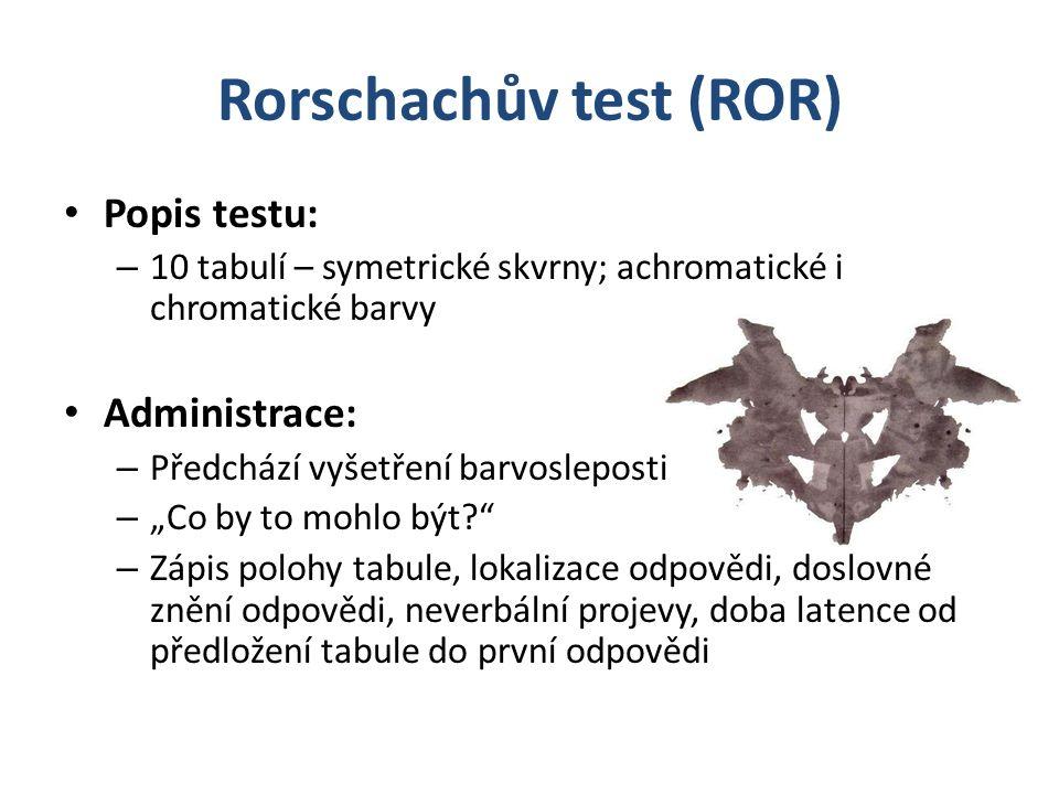 Rorschachův test (ROR)