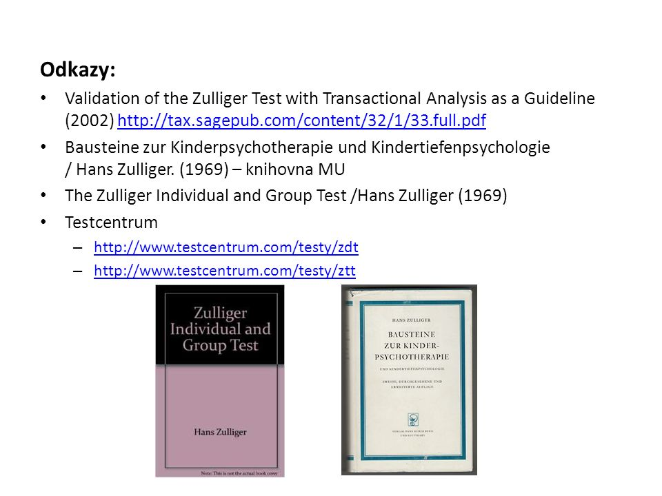 Odkazy: Validation of the Zulliger Test with Transactional Analysis as a Guideline (2002) http://tax.sagepub.com/content/32/1/33.full.pdf.