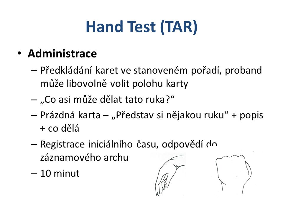 Hand Test (TAR) Administrace