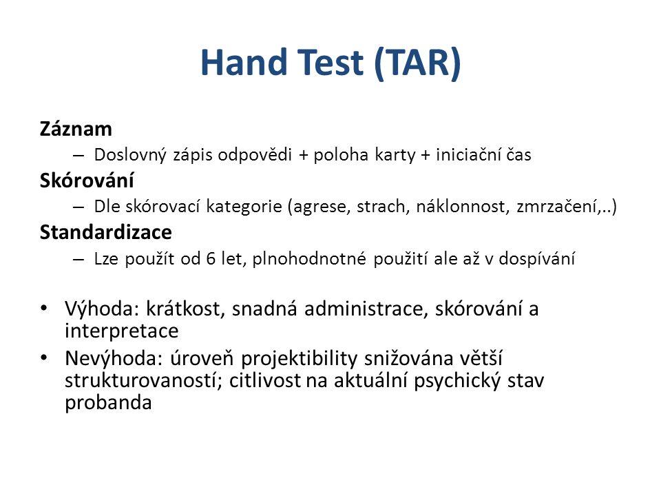 Hand Test (TAR) Záznam Skórování Standardizace