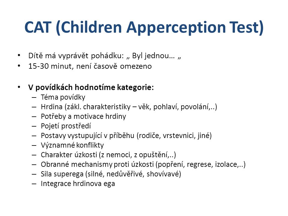CAT (Children Apperception Test)