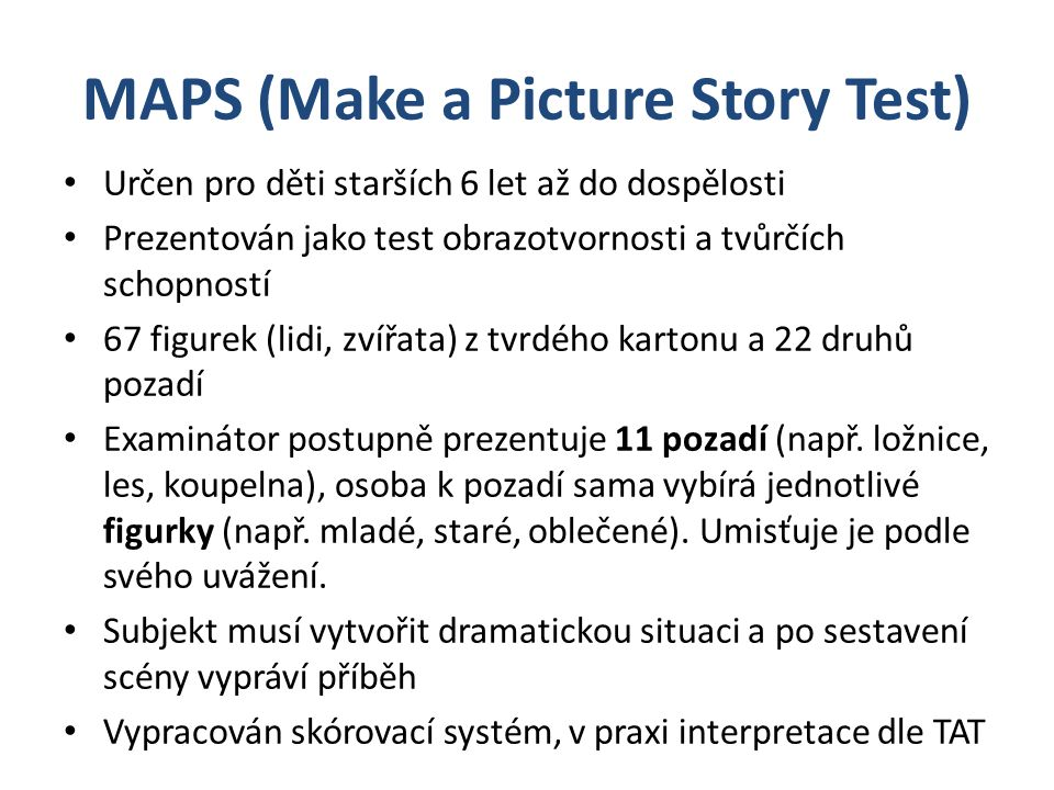 MAPS (Make a Picture Story Test)