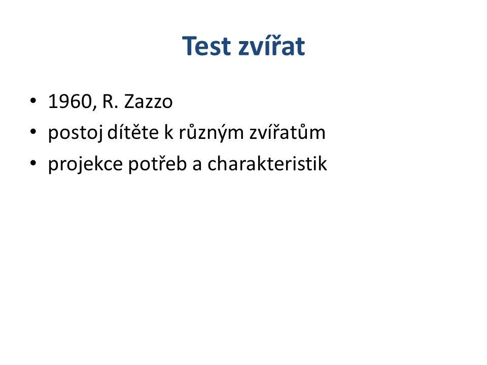 Test zvířat 1960, R. Zazzo postoj dítěte k různým zvířatům