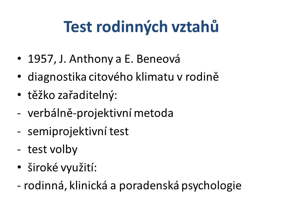 Test rodinných vztahů 1957, J. Anthony a E. Beneová