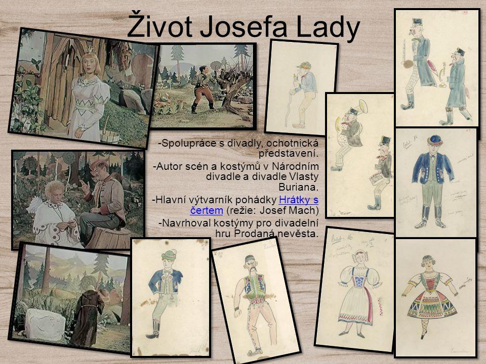 Život Josefa Lady -Spolupráce s divadly, ochotnická představení.