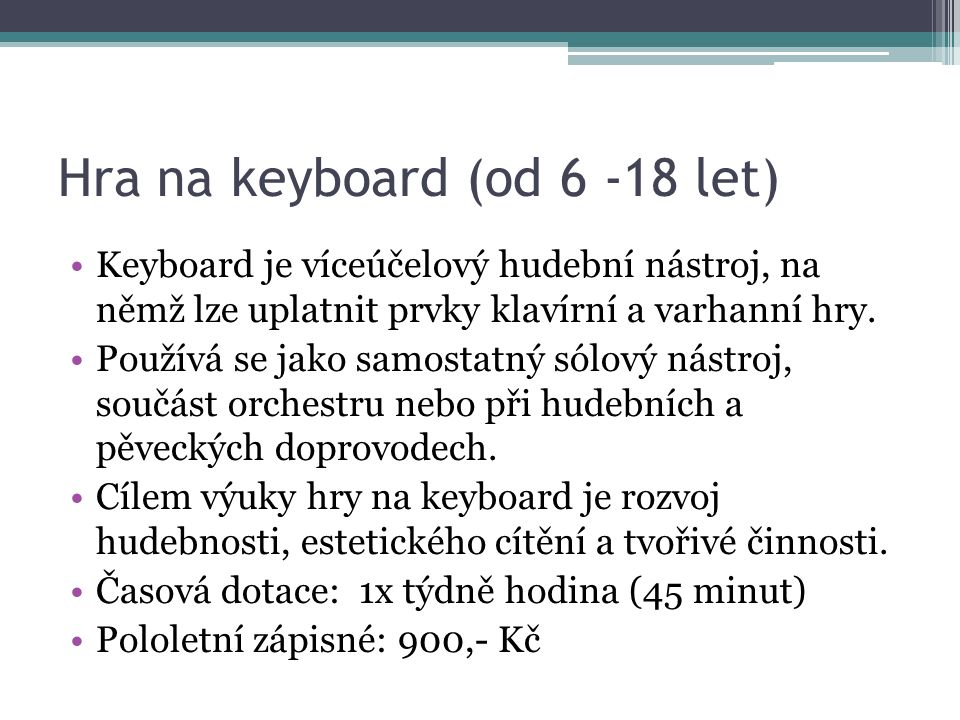 Hra na keyboard (od 6 -18 let)