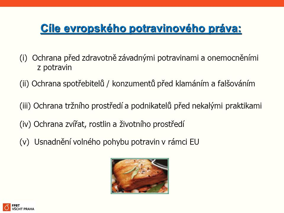 Cíle evropského potravinového práva: