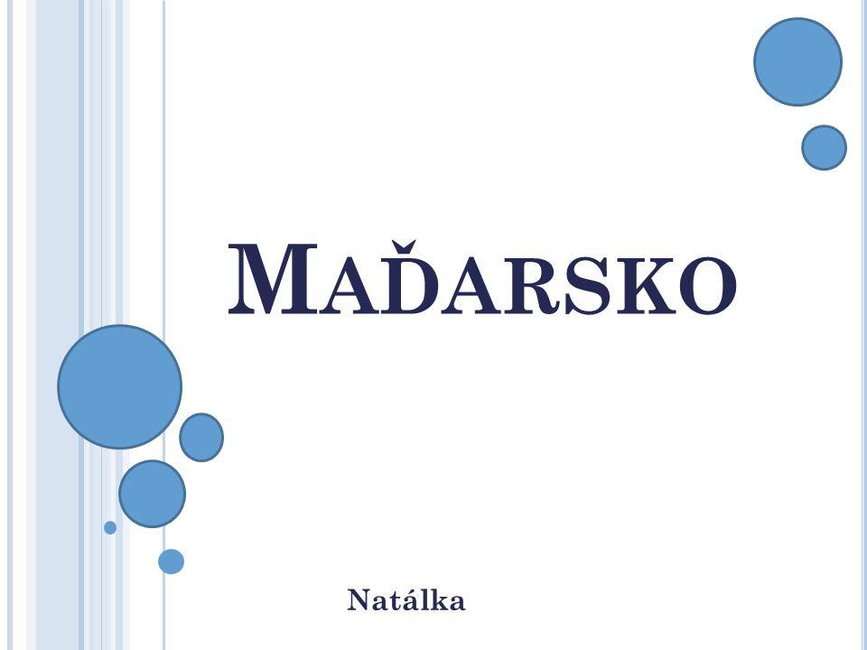Maďarsko Natálka