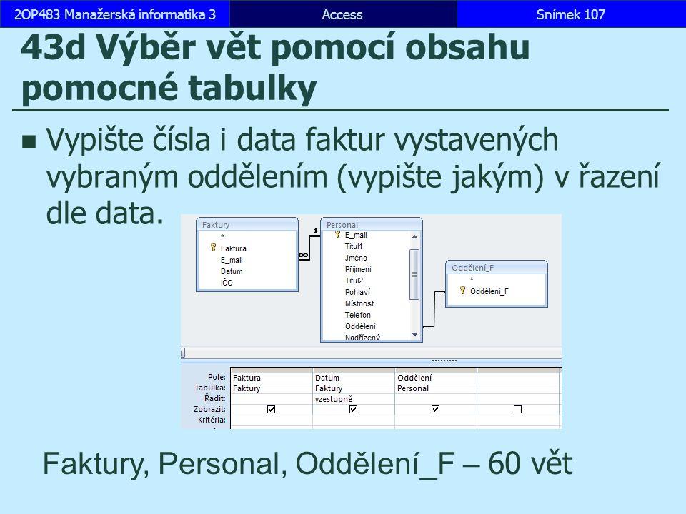 43d Výběr vět pomocí obsahu pomocné tabulky