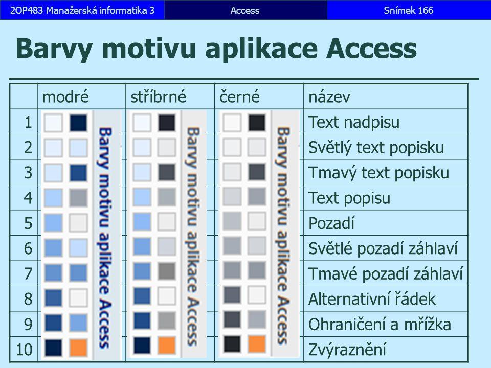 Barvy motivu aplikace Access
