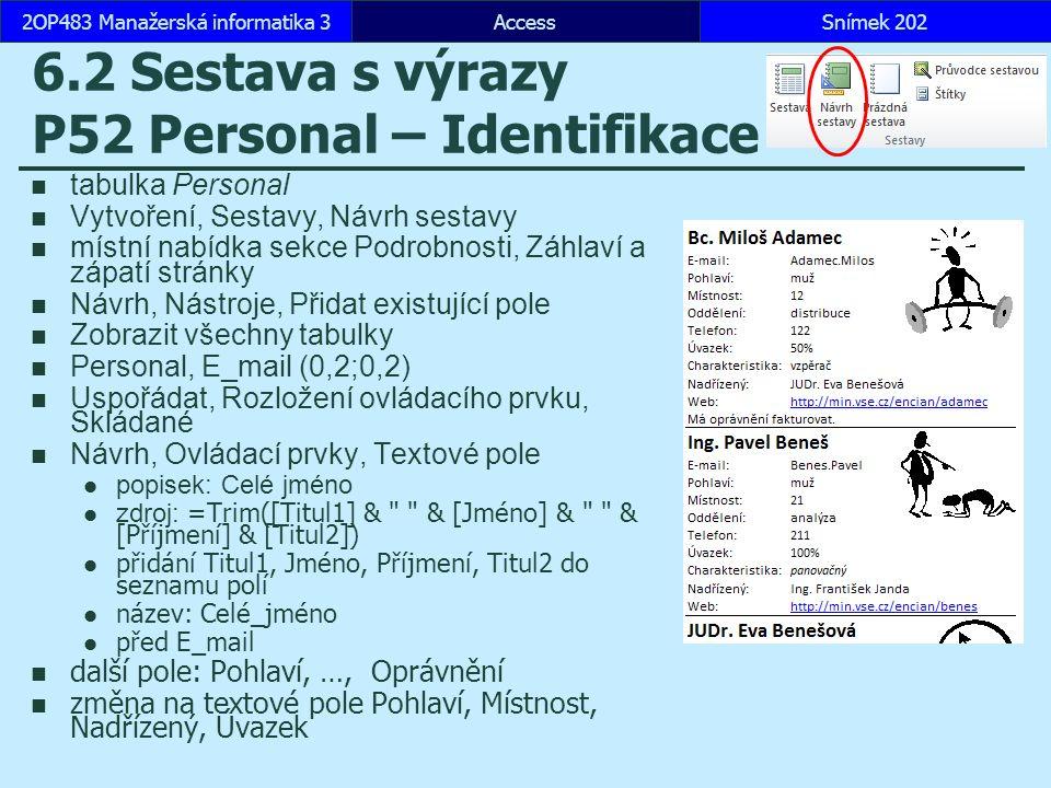 6.2 Sestava s výrazy P52 Personal – Identifikace