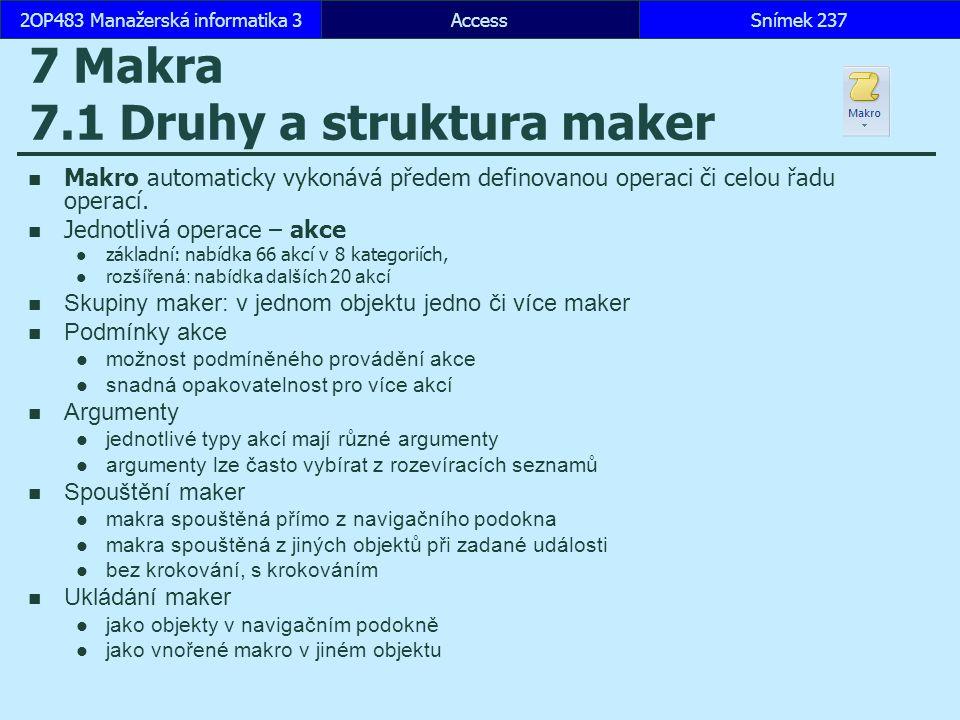 7 Makra 7.1 Druhy a struktura maker