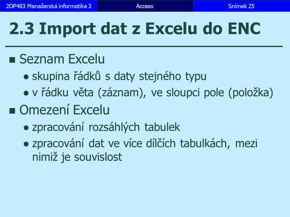 2.3 Import dat z Excelu do ENC