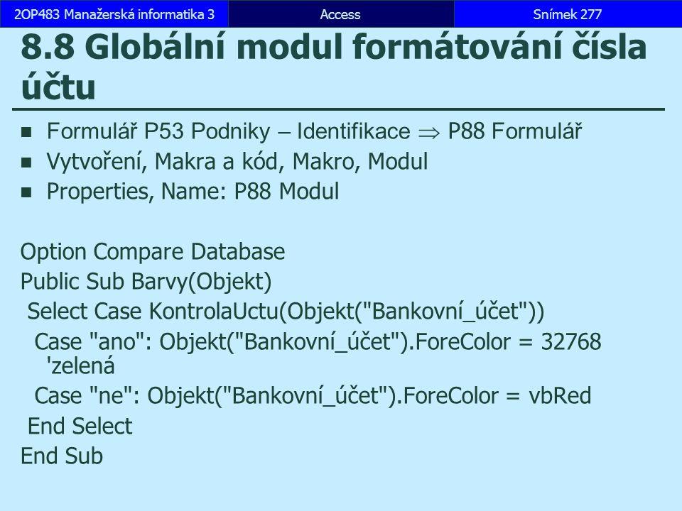 8.8 Globální modul formátování čísla účtu