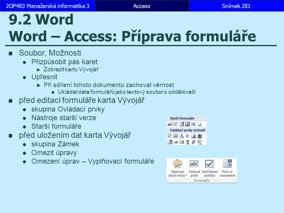 9.2 Word Word – Access: Příprava formuláře