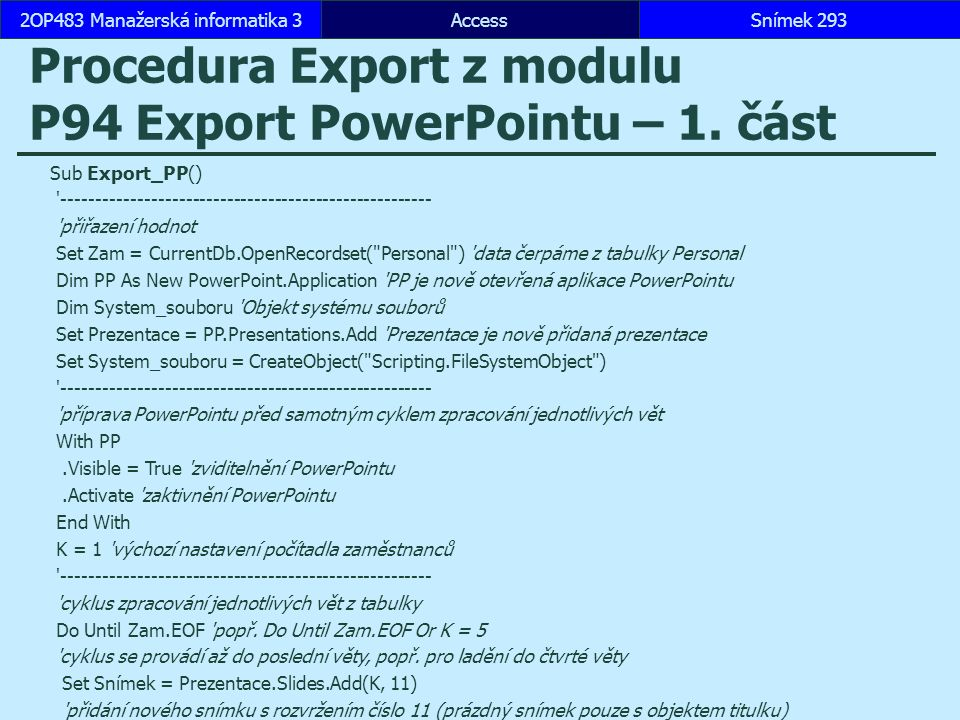 Procedura Export z modulu P94 Export PowerPointu – 1. část