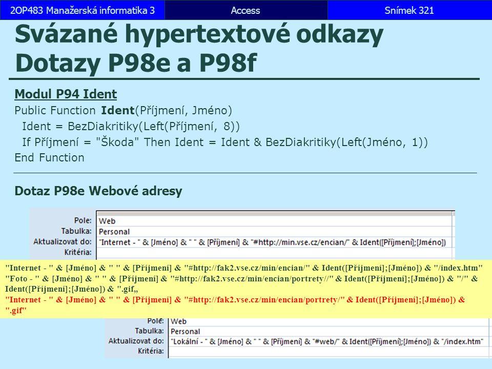 Svázané hypertextové odkazy Dotazy P98e a P98f