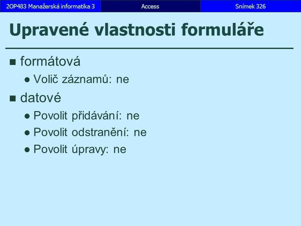 Upravené vlastnosti formuláře