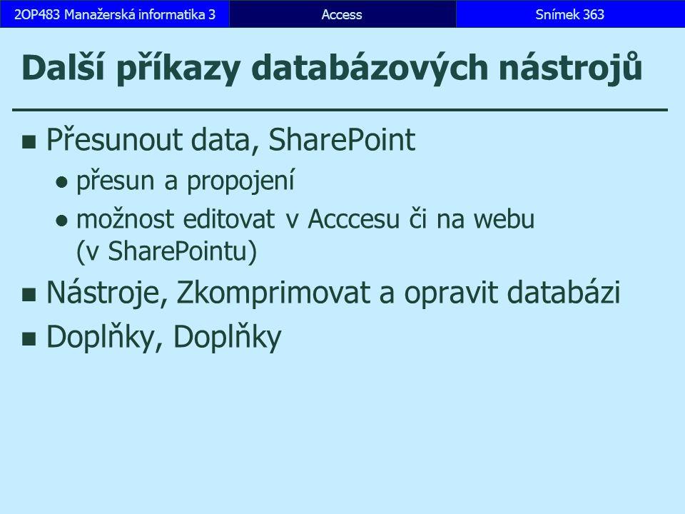 Další příkazy databázových nástrojů