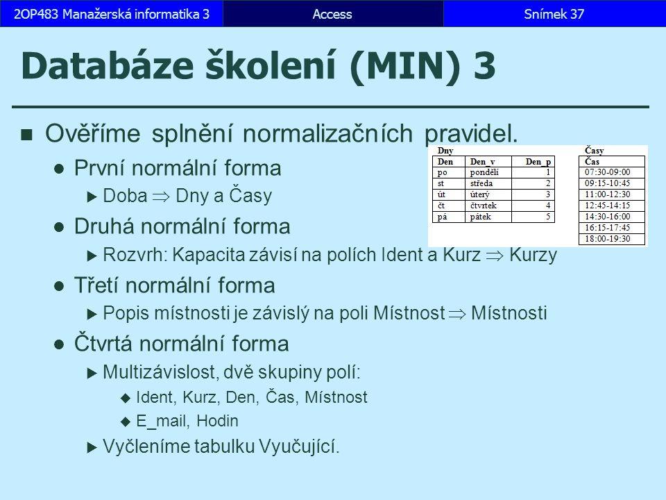 Databáze školení (MIN) 3