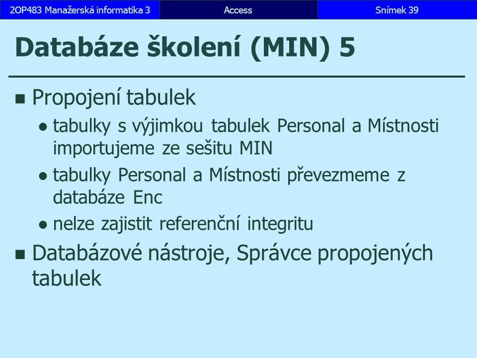 Databáze školení (MIN) 5