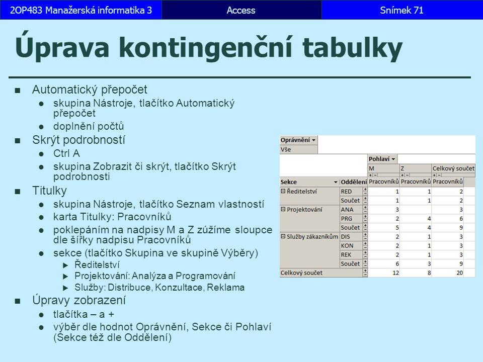 Úprava kontingenční tabulky