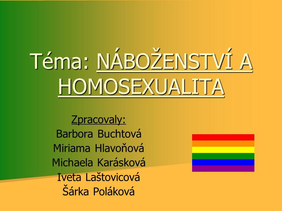 Téma: NÁBOŽENSTVÍ A HOMOSEXUALITA