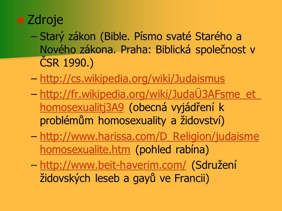 Zdroje Starý zákon (Bible. Písmo svaté Starého a Nového zákona. Praha: Biblická společnost v ČSR 1990.)
