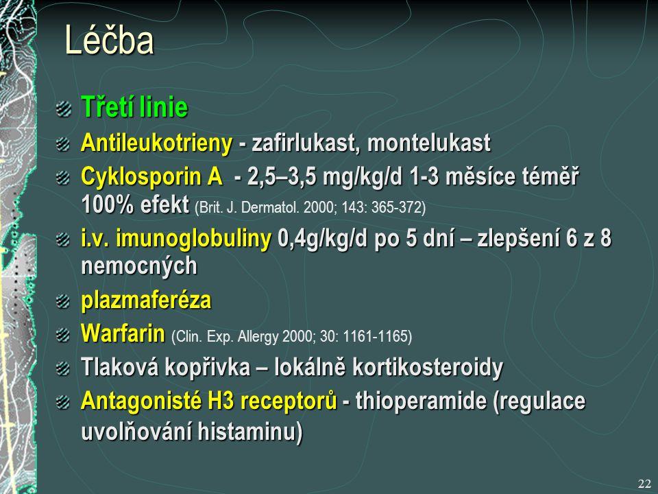 Léčba Třetí linie Antileukotrieny - zafirlukast, montelukast