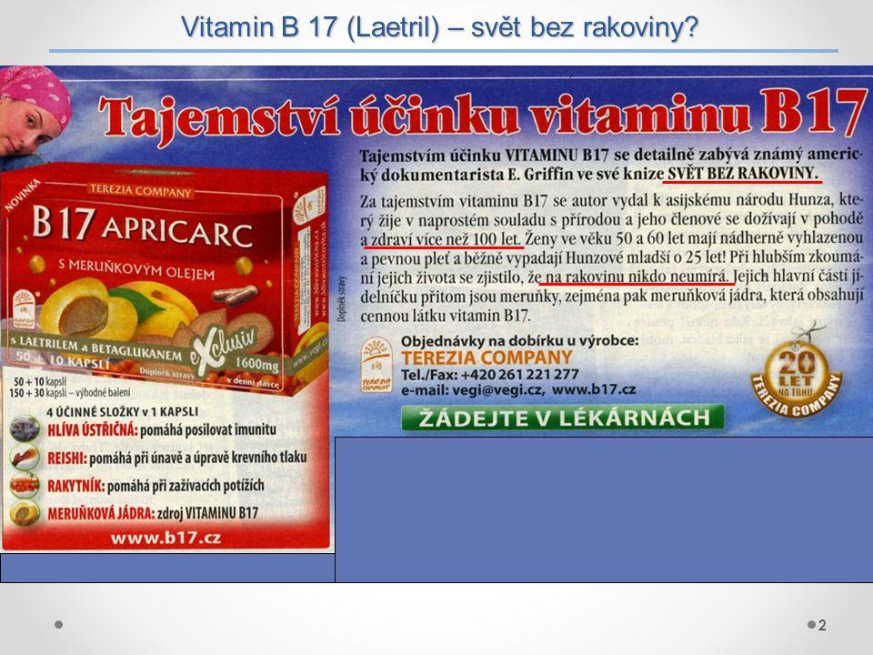 Vitamin B 17 (Laetril) – svět bez rakoviny
