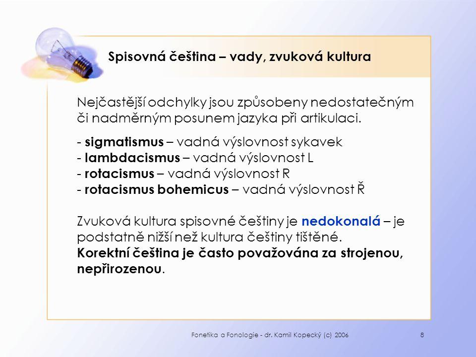 Spisovná čeština – vady, zvuková kultura