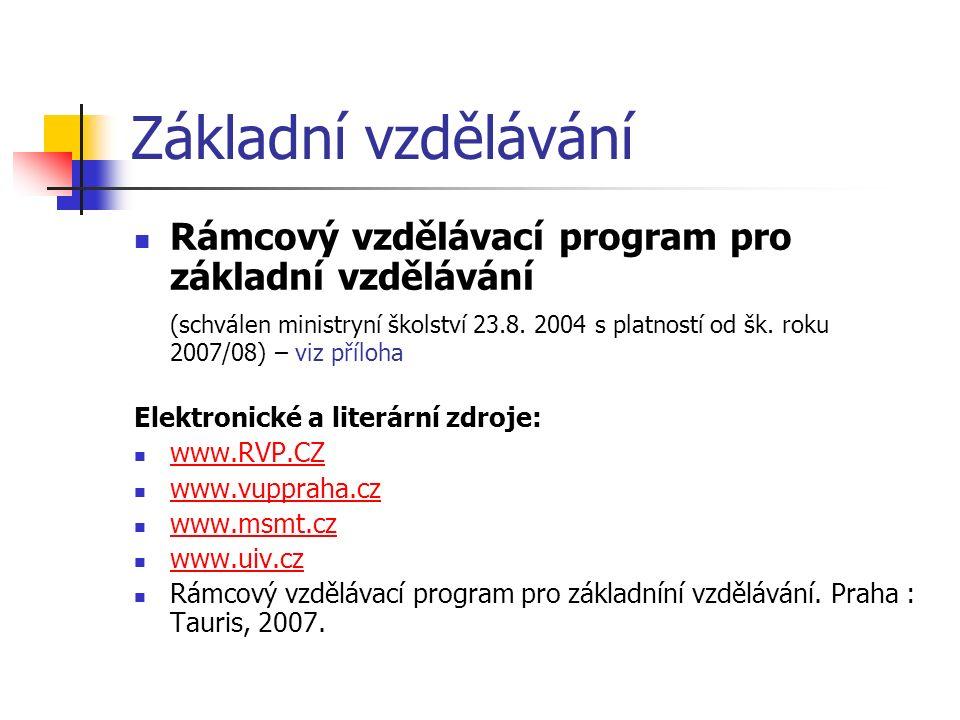 Základní vzdělávání Rámcový vzdělávací program pro základní vzdělávání