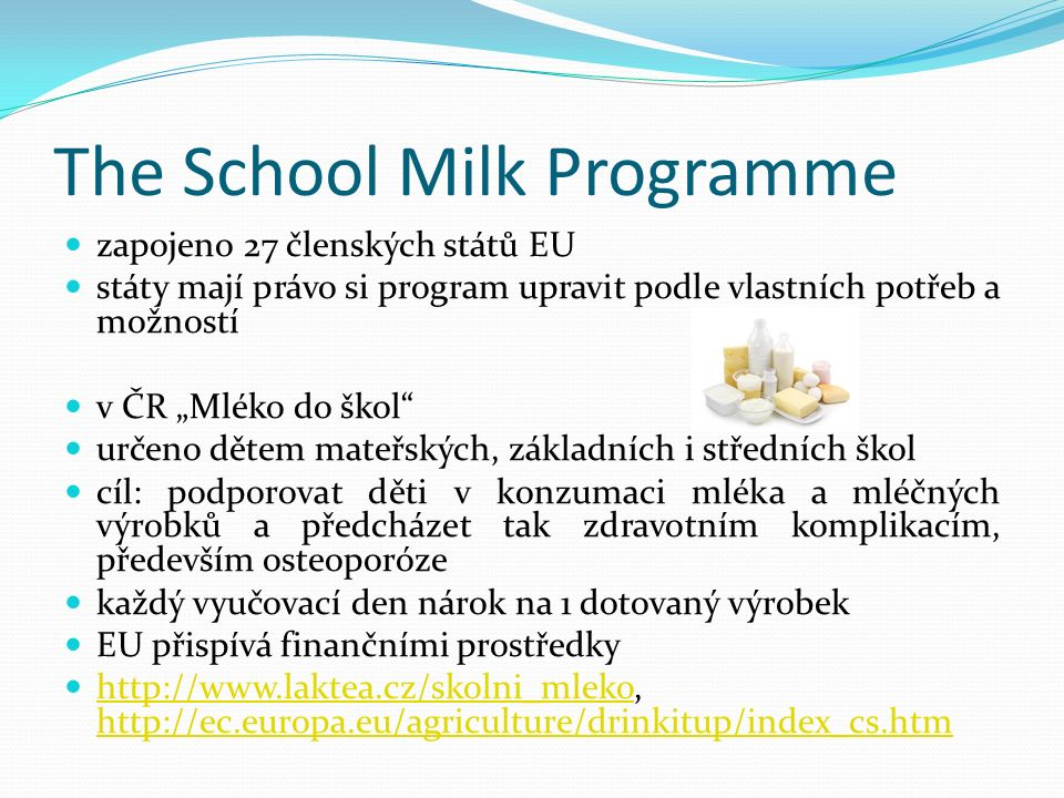 The School Milk Programme
