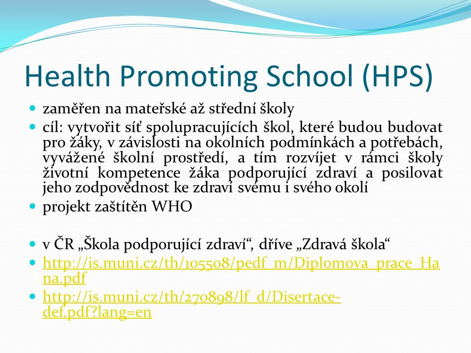 Health Promoting School (HPS)