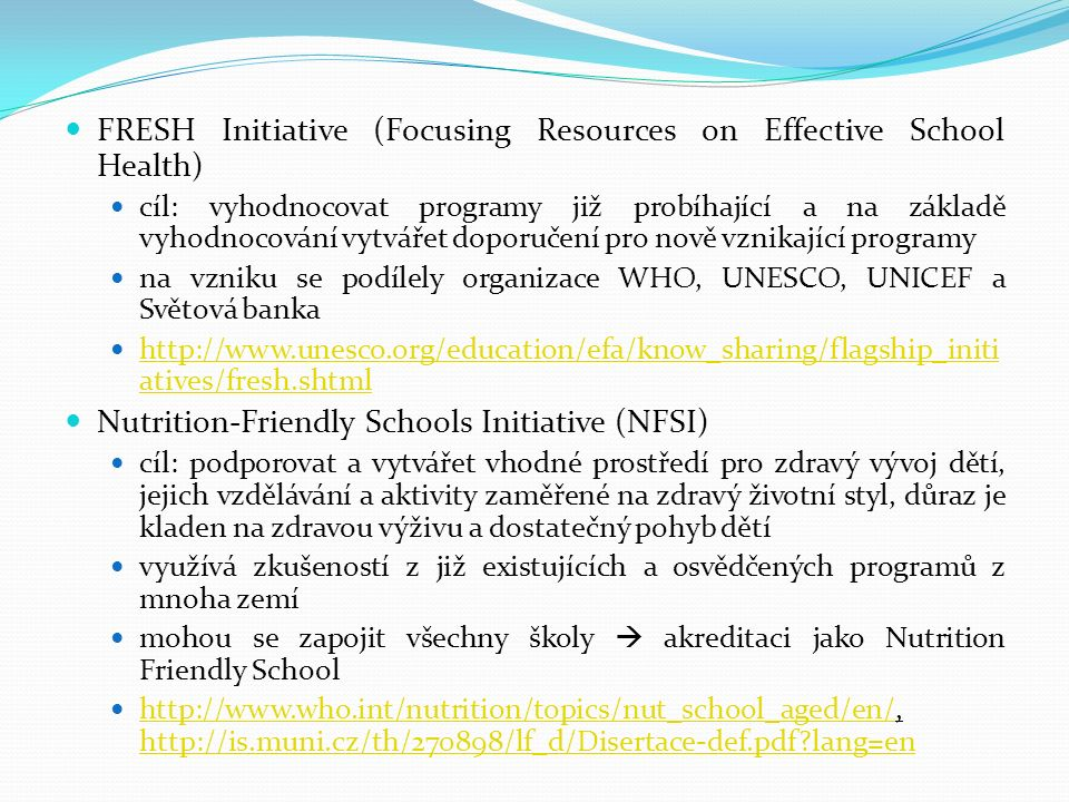 FRESH Initiative (Focusing Resources on Effective School Health)