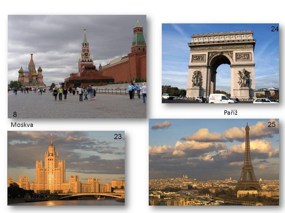 24 Paříž 8 Moskva 25 23