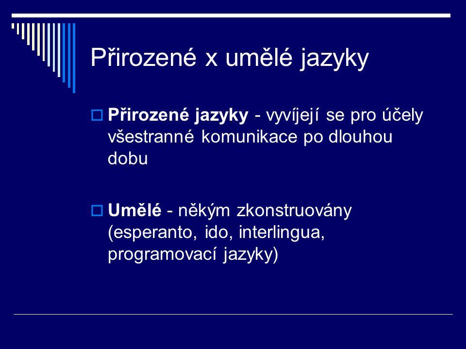 Přirozené x umělé jazyky