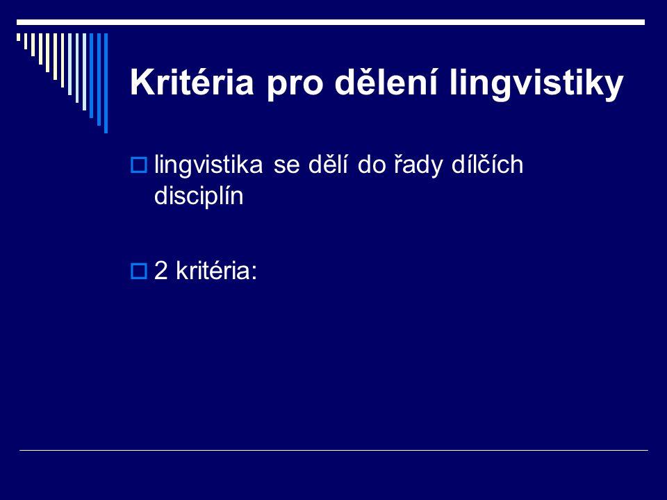 Kritéria pro dělení lingvistiky