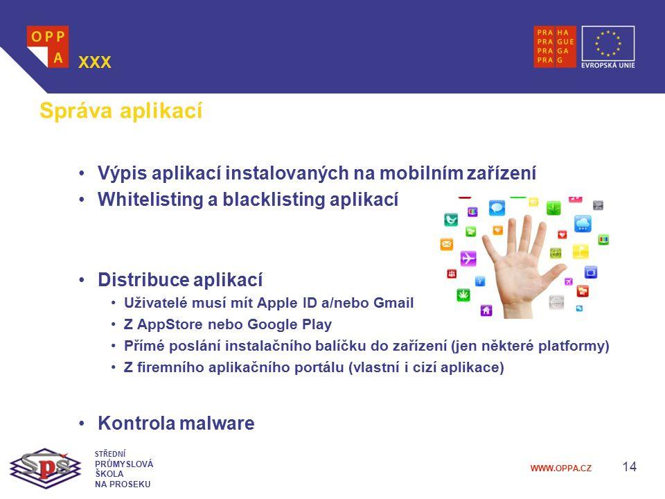 Správa aplikací Výpis aplikací instalovaných na mobilním zařízení