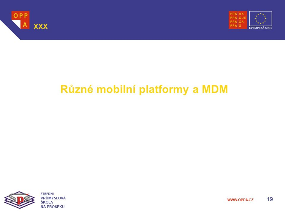 Různé mobilní platformy a MDM