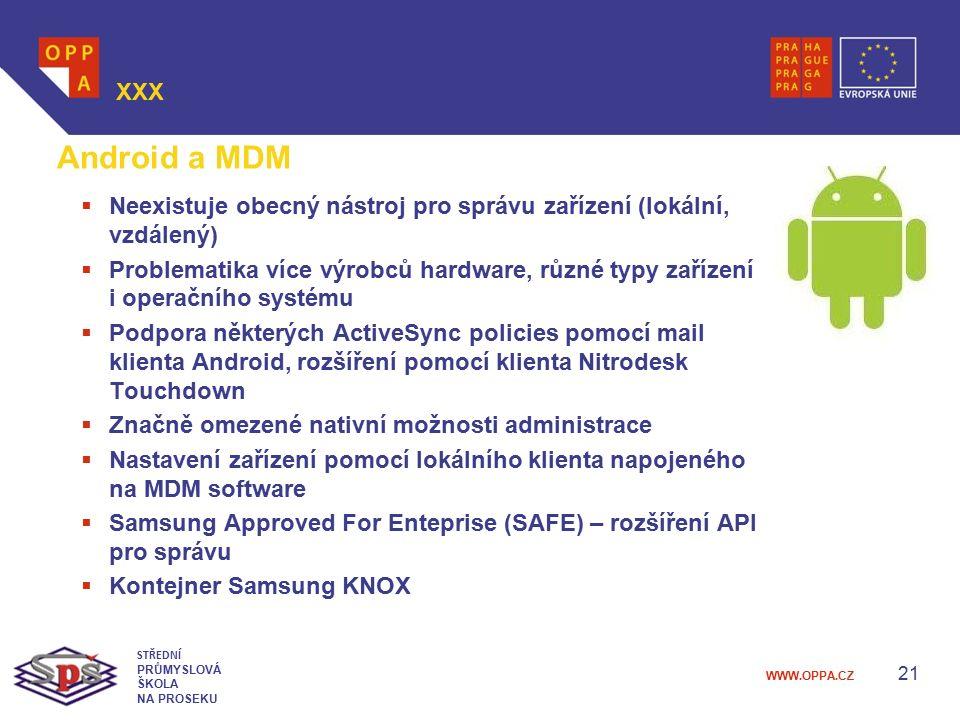 XXX Android a MDM. Neexistuje obecný nástroj pro správu zařízení (lokální, vzdálený)
