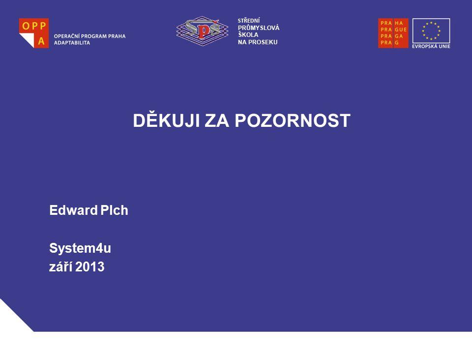 Edward Plch System4u září 2013