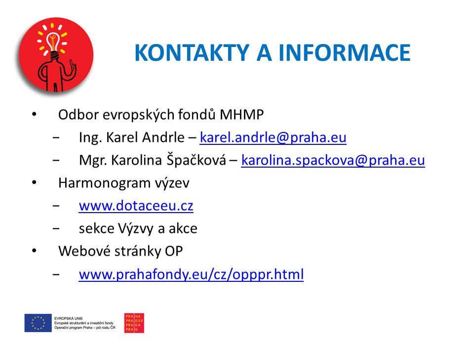 KONTAKTY A INFORMACE Odbor evropských fondů MHMP