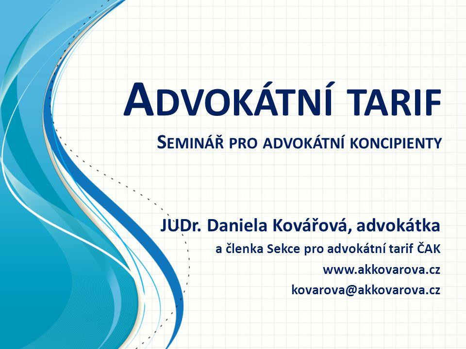 Advokátní tarif Seminář pro advokátní koncipienty
