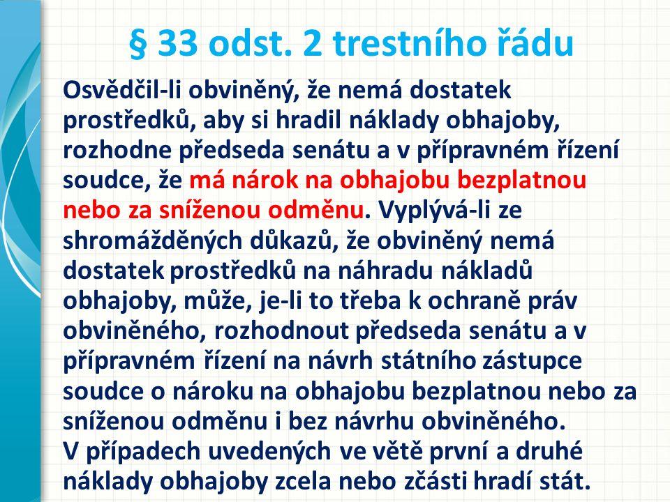 § 33 odst. 2 trestního řádu